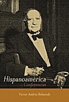 Hispanoamérica by víctor andrés belaúnde