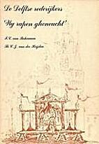De Delftse rederijkers Wij rapen gheneucht…