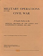 Military operations of the Civil War; a…