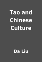Tao and Chinese Culture by Da Liu