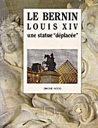 Le Bernin: Louis XIV une statue deplacee…