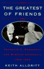 The Greatest of Friends: Franklin D.…