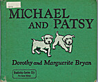 Michael and Patsy by Dorothy Bryan
