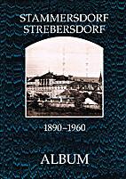 Stammersdorf, Strebersdorf, 1890-1960 by…