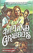 Land Grabbers by Lee D. Willoughby