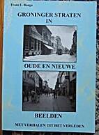 Groninger straten in oude en nieuwe beelden…
