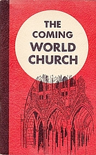 The Coming World Church by James DeForest…