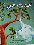 ¡Otra vez Ada! by Ana Nuncio