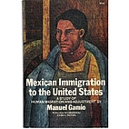 Mexican Immigration to the United States; A…