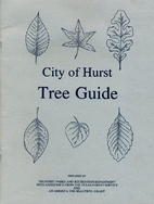 City of Hurst tree guide by Geoffrey C.…