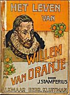 Het leven van Willem van Oranje by J.…