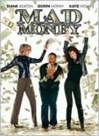 Mad Money [2008 film] by Callie Khouri