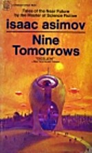 Nine tomorrows : tales of the near future by…