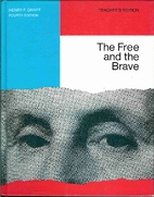 The Free and the Brave by Henry F. Graff