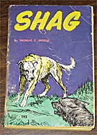 Shag: The Story of a Dog by Thomas C. Hinkle