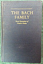 The Bach Family: Seven Generations of…
