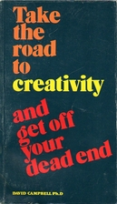 Take the Road to Creativity and Get Off Your…