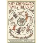 Kate Greenaway's Family Treasury by…