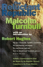 The Reluctant Republic by Malcolm Turnbull