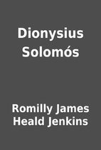 Dionysius Solomós by Romilly James…