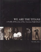 We Are The Titans: A Profile of Diversity at…