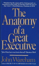 The Anatomy of a Great Executive by John…