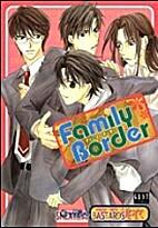 Family Border by 蓮見 桃衣