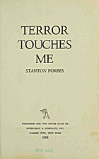 Terror Touches Me by Stanton Forbes