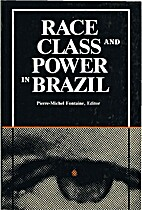 Race, Class, and Power in Brazil (Caas…