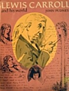 Lewis Carroll and his world by John Pudney