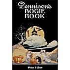 Dennison's Bogie Book: A 1920 Guide for…