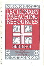 Lectionary Preaching Resources: Series B by…