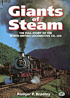 Giants of Steam: Story of the North British…
