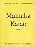 Mamaka Kaiao : Modern Hawaiian Vocabulary…