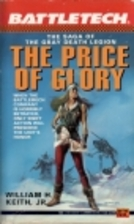 The Price of Glory by William H. Keith, Jr.