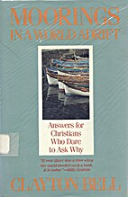 Moorings in a World Adrift: Answers for…