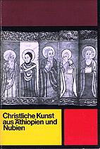 Christliche Kunst aus Äthiopien und Nubien…