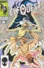Elfquest Marvel Reprint 19: What Is the Way?…