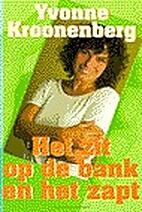Het zit op de bank en het zapt by Yvonne…