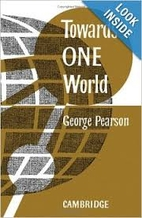 Towards One World by George Pearson
