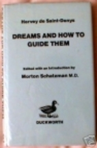 Dreams and How to Guide Them by Hervey De…
