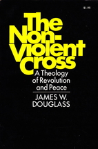 The non-violent cross; a theology of…