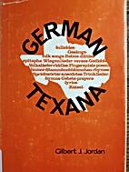 German Texana: A Bilingual Collection by…