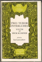 Two Tudor Interludes: The Interlude of…