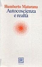 Autocoscienza e realtà by Humberto R.…