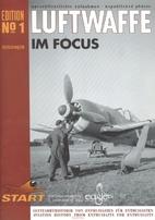 Luftwaffe Im Focus (Vol 1) by Axel Urbanke