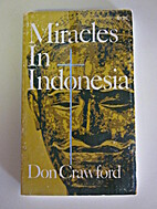 Miracles in Indonesia;: God's power builds…