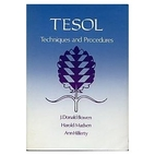 Tesol Techniques and Procedures by J. Donald…