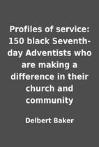 Profiles of service: 150 black Seventh-day…