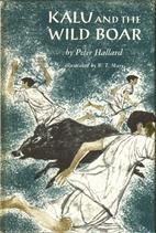 Kalu and the Wild Boar by Peter Hallard